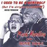 I Used To Be A Werewolf (Single)