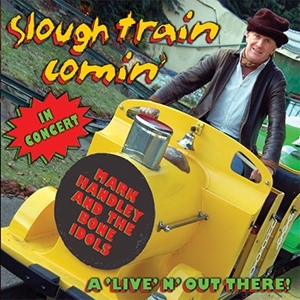 Slough Train Comin