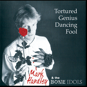 Tortured Genius Dancing Fool
